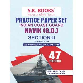 Practice Paper Set (45 Papers)  for Indian Coast Guard Section-2 Naviks GD General Duty Recruitment Exam English Medium ( As per New Pattern)